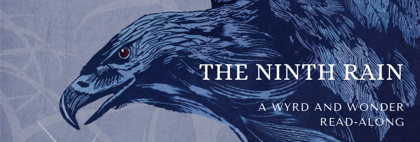 "Image of a large bird, with text reading ""The Ninth Rain / A Wyrd And Wonder Read Along"""